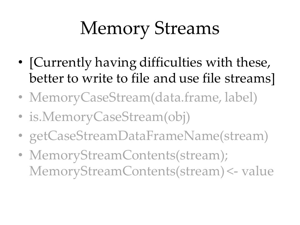 Memory Streams [Currently having difficulties with these, better to write to file and use file streams]